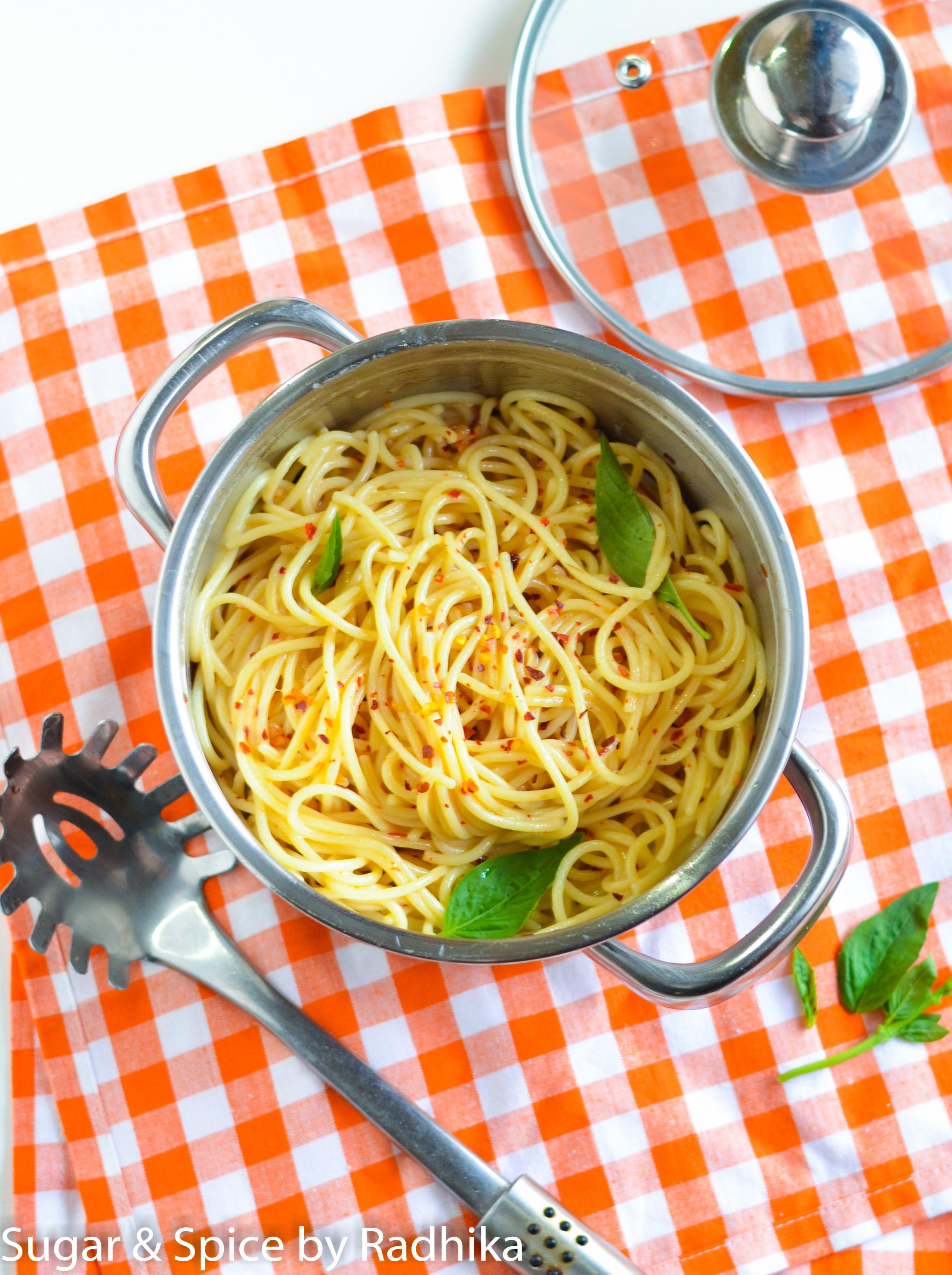 Spaghetti With Garlic Olive Oil And Chili Flakes Sugar Spice By Radhika