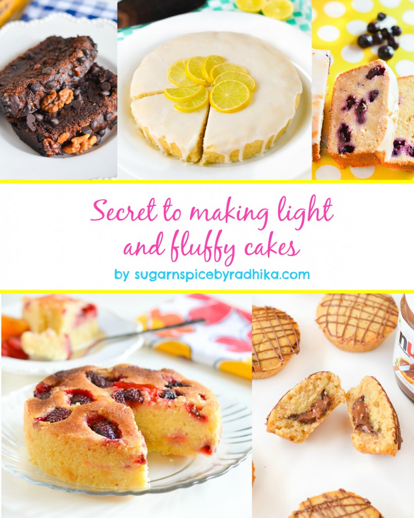 Secret to making light and fluffy cakes